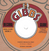 Dennis Brown - Three Meals A Day / Prince Alla - Nah Go A Dem Burial (Joe Gibbs) 10""